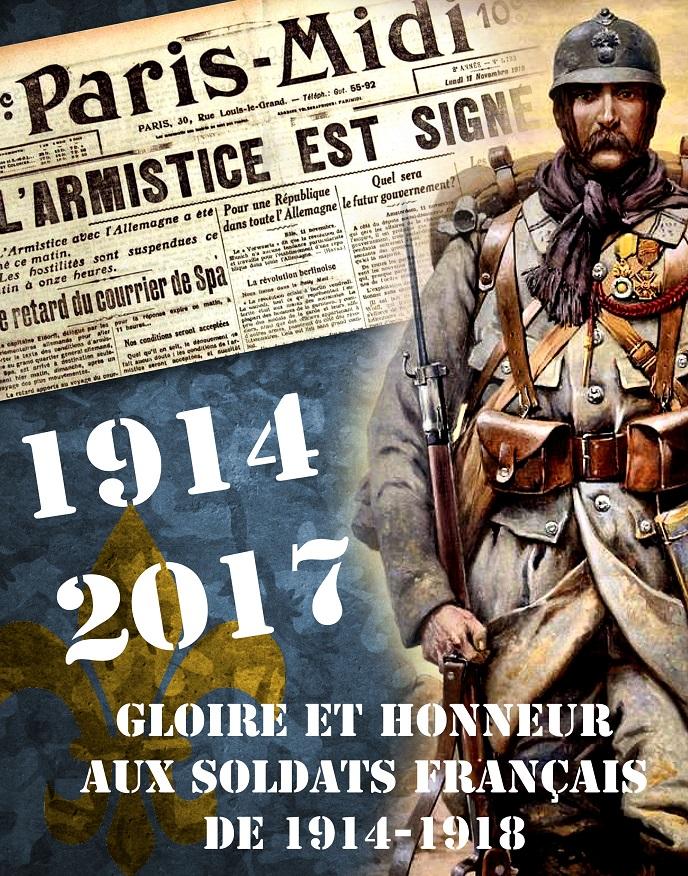 GLOIRE ET HONNEUR A NOS COMBATTANTS DE LA GUERRE DE 14-18 :