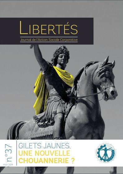 Libertés N°37 – Gilets jaunes une nouvelle chouannerie :