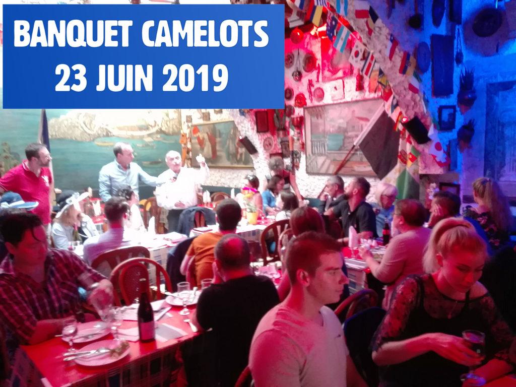 Compte-rendu du Banquet Camelots du 23 juin 2019 :