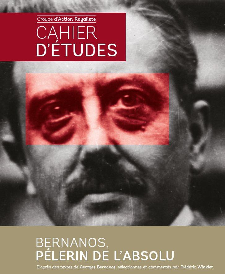 Bernanos, pèlerin de l'absolu :